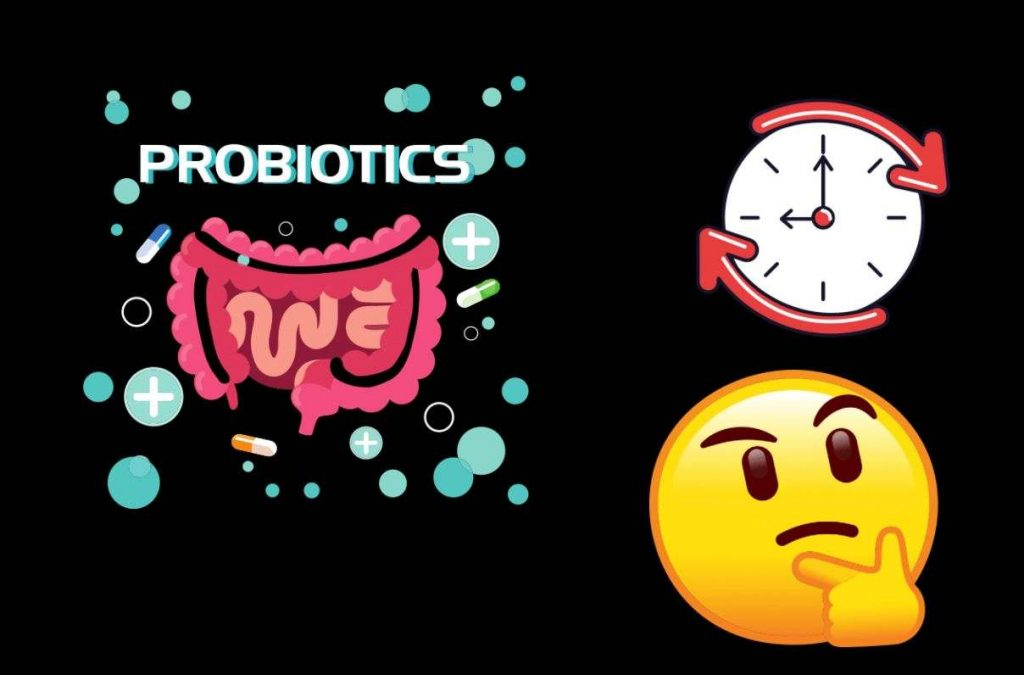 When is the Best Time to Take Probiotics